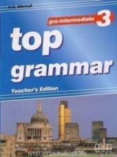 Книга для вчителя Top Grammar Pre-Intermediate 3 Teacher'S Edition