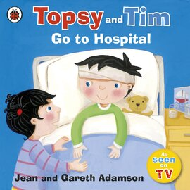 Topsy and Tim: Go to Hospital - фото книги