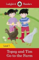 Topsy and Tim: Go to the Farm - Ladybird Readers Level 1 - фото обкладинки книги