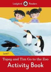 Topsy and Tim: Go to the Zoo Activity Book - Ladybird Readers Level 1 - фото обкладинки книги