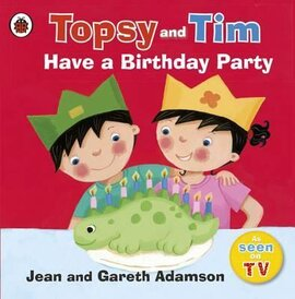 Topsy and Tim: Have a Birthday Party - фото книги