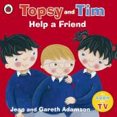 Topsy and Tim: Help a Friend - фото обкладинки книги