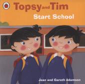 Topsy and Tim: Start School - фото обкладинки книги