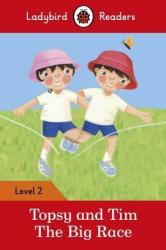 Topsy and Tim: The Big Race - Ladybird Readers Level 2 - фото обкладинки книги