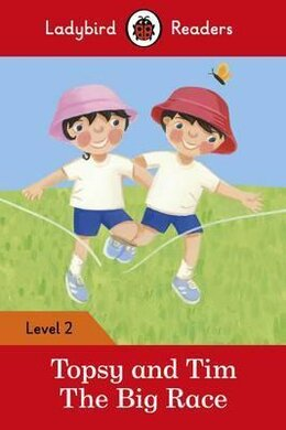 Topsy and Tim: The Big Race - Ladybird Readers Level 2 - фото книги