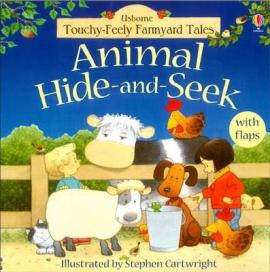 Touchy-Feely Farmyard Tales. Animal Hide-and-Seek - фото книги