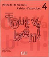 Tout va bien ! : CD audio 4 - фото обкладинки книги