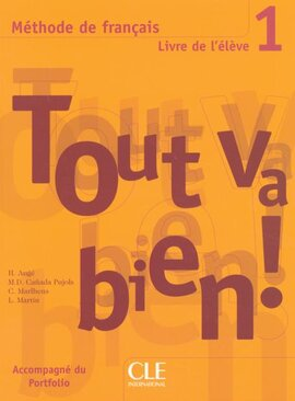 Tout va bien ! : Livre de l'eleve 1 - фото книги