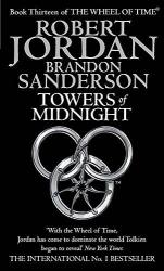 Towers Of Midnight : Book 13 of the Wheel of Time - фото обкладинки книги