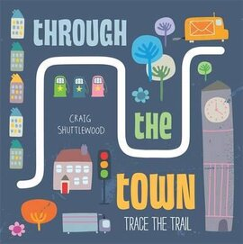 Trace the Trail: Through the Town - фото книги