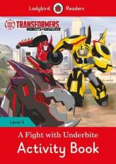 Transformers: A Fight with Underbite Activity Book - Ladybird Readers Level 4 - фото обкладинки книги