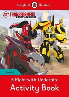 Transformers: A Fight with Underbite Activity Book - Ladybird Readers Level 4 - фото книги