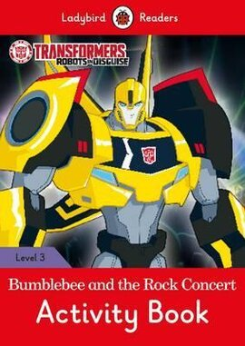 Transformers: Bumblebee and the Rock Concert Activity Book - Ladybird Readers Level 3 - фото книги