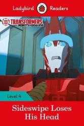 Transformers: Sideswipe Loses His Head - Ladybird Readers Level 4 - фото обкладинки книги