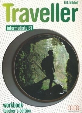 Traveller Intermediate B1. Workbook. Teacher's Edition - фото книги