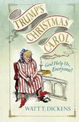 Trump's Christmas Carol - фото обкладинки книги