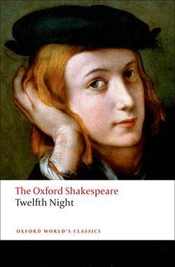 Twelfth Night, or What You Will: The Oxford Shakespeare - фото книги