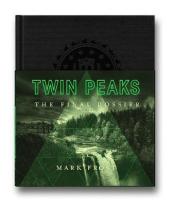 Twin Peaks: The Final Dossier - фото обкладинки книги