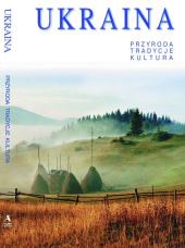 Ukraina - przyroda, tradycje, kultura - фото обкладинки книги
