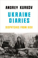Ukraine Diaries - фото обкладинки книги