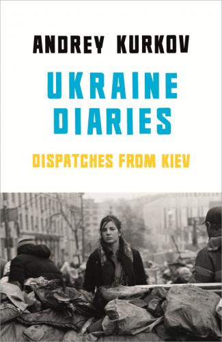 Книга Ukraine Diaries