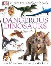 Ultimate Sticker Book. Dangerous Dinosaurs - фото обкладинки книги