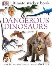Ultimate Sticker Book. Dangerous Dinosaurs - фото обкладинки книги