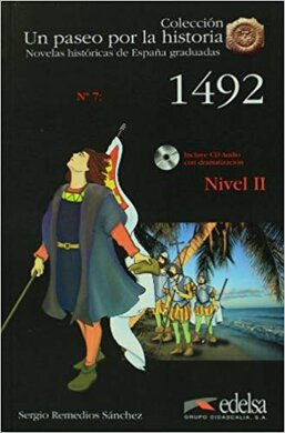 Un Paseo Por LA Historia : 1492 + CD - фото книги