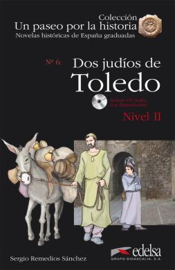 Un Paseo Por LA Historia : DOS Judios En Toledo + CD - фото книги