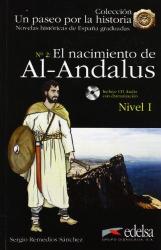 Un Paseo Por LA Historia : El Nacimiento De Al-Andalus + CD - фото обкладинки книги
