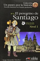 Un Paseo Por LA Historia : El Pregrino De Santiago + CD - фото обкладинки книги