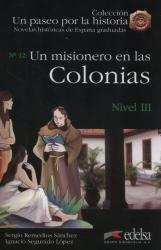 Un paseo por la historia : Un misionero en las Colonias - фото обкладинки книги