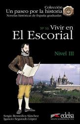 Un paseo por la historia : Vivir en El Escorial - фото обкладинки книги
