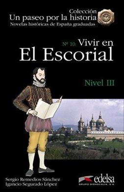 Un paseo por la historia : Vivir en El Escorial - фото книги