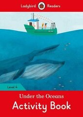 Under the Oceans Activity Book - Ladybird Readers Level 4 - фото обкладинки книги