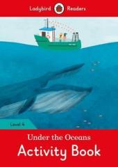 Under the Oceans Activity Book - Ladybird Readers Level 4 - фото обкладинки книги