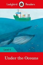 Under the Oceans - Ladybird Readers Level 4 - фото обкладинки книги