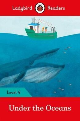Under the Oceans - Ladybird Readers Level 4 - фото книги