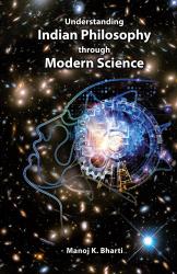 Understanding Indian Philosophy through Modern Science - фото обкладинки книги