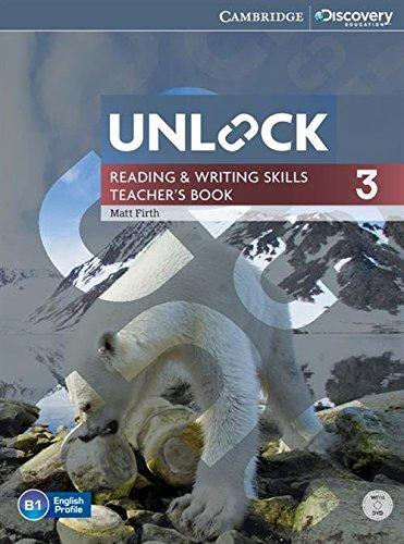 Книга для вчителя Unlock Level 3 Reading and Writing Skills Teacher's Book with DVD