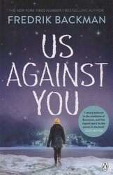 Us Against You : From The New York Times Bestselling Author of A Man Called Ove and Beartown - фото обкладинки книги