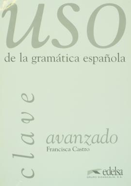 USO De La Gramatica Clave:Avanzado - фото книги