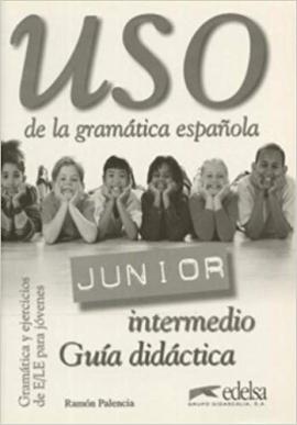 USO De LA Gramatica Espanola - Junior : Guia Didactica - фото книги