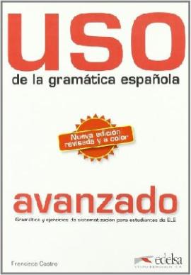 Uso de la gramatica espanola - Junior : Libro del alumno: intermedio - фото книги