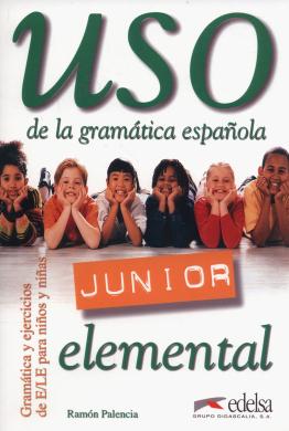 Uso De La Gramatica Espanola : Libro del alumno: elemental - фото книги