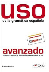 Uso de la gramatica espanola : Nivel avanzado - фото обкладинки книги