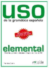 Uso de la gramatica espanola : Nivel elemental - фото обкладинки книги