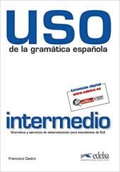 Uso de la gramatica espanola : Nivel intermedio - фото обкладинки книги