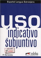 Uso del indicativo y del subjuntivo : Libro del alumno - фото обкладинки книги