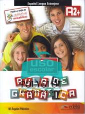 Uso escolar. Aula de gramatica : Libro del alumno (A2+) - фото обкладинки книги